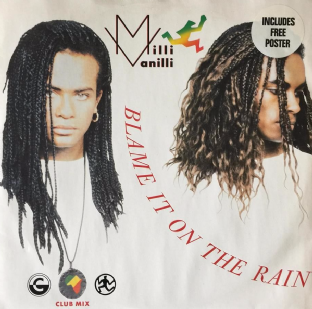 "Milli Vanilli ‎- Blame It On The Rain (12"") (G-VG/VG+)"